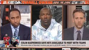 TERRELL OWENS TO STEPHEN A. SMITH (OVER KAEP STANCE): YOUR WHITE CO-HOST 'ALMOST SEEMS BLACKER THAN YOU'